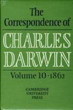 The The Correspondence of Charles Darwin: Volume 10, 1862 (CORRESPONDENCE OF CHARLES DARWIN)