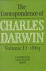 The The Correspondence of Charles Darwin: Volume 11, 1863 (CORRESPONDENCE OF CHARLES DARWIN)