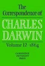 The The Correspondence of Charles Darwin: Volume 12, 1864 (CORRESPONDENCE OF CHARLES DARWIN)