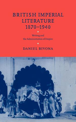 British Imperial Literature, 1870-1940