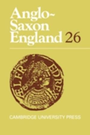 Anglo-Saxon England: Volume 26