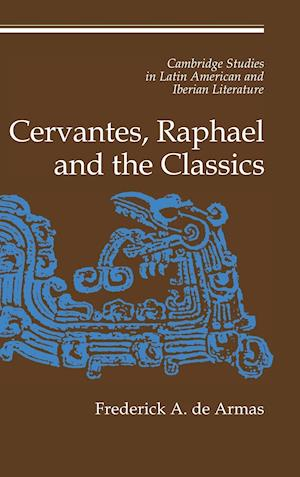 Cervantes, Raphael and the Classics