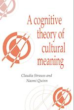 A Cognitive Theory of Cultural Meaning af Takie Sugiyama Lebra, Naomi Quinn, John Lucy