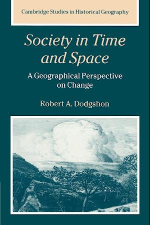 Society in Time and Space