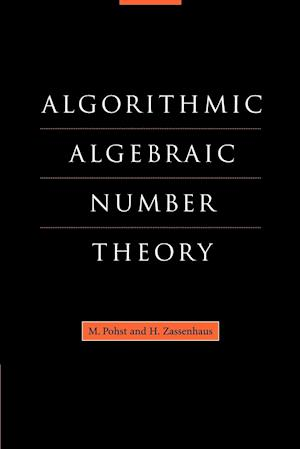 Algorithmic Algebraic Number Theory