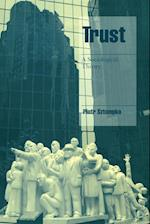 Trust af Steven Seidman, Jeffrey C Alexander, Piotr Sztompka