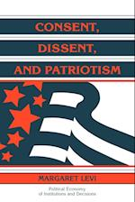 Consent, Dissent, and Patriotism af Thrainn Eggertsson, Randall Calvert, Margaret Levi