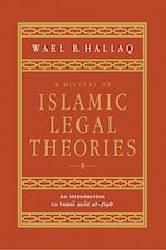 A History of Islamic Legal Theories