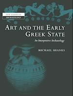 Art and the Early Greek State af John O shea, Michael Shanks, Clive Gamble