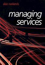Managing Services af Yuki Miyamoto, Alan Nankervis, John Milton Smith