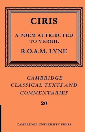 Ciris: A Poem Attributed to Vergil