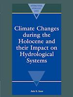 Climate Changes During the Holocene and Their Impact on Hydrological Systems (International Hydrology Series)