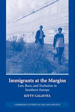 Immigrants at the Margins af Sally Engle Merry, Pat O malley, Chris Arup