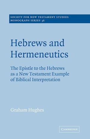 Hebrews and Hermeneutics