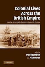 Colonial Lives Across the British Empire af Alan Lester, David Lambert