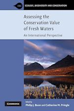 Assessing the Conservation Value of Freshwaters (Ecology, Biodiversity And Conservation)
