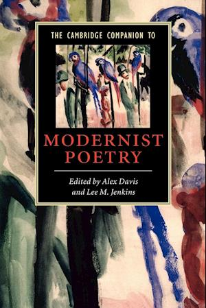 The Cambridge Companion to Modernist Poetry