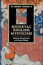 The Cambridge Companion to Medieval English Mysticism af Samuel Fanous, Vincent Gillespie