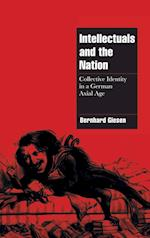 Intellectuals and the Nation af Nicholas Levis, Amos Weisz, Bernhard Giesen