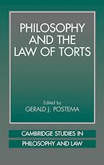 Philosophy and the Law of Torts (Cambridge Studies in Philosophy & Law)