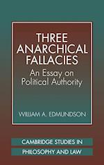 Three Anarchical Fallacies: An Essay on Political Authority af William A. Edmundson