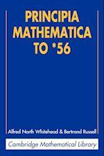 Principia Mathematica to *56 (Cambridge Mathematical Library)