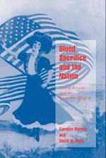 Blood Sacrifice and the Nation af Jeffrey C Alexander, Steven Seidman, David W Ingle