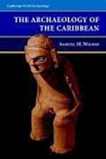The Archaeology of the Caribbean af Samuel M. Wilson