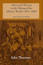 Africa and Africans in the Making of the Atlantic World, 1400-1800 af John K Thornton, Philip D Curtin, Edmund Burke III