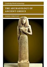 The Archaeology of Ancient Greece (Cambridge World Archaeology Paperback)