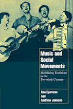 Music and Social Movements af Steven Seidman, Andrew Jamison, Ron Eyerman