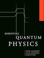 Essential Quantum Physics