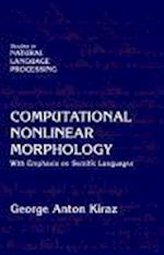 Computational Nonlinear Morphology (Studies in Natural Language Processing)