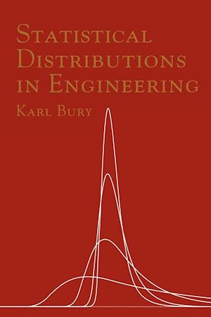 Statistical Distributions in Engineering