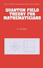 Quantum Field Theory for Mathematicians (ENCYCLOPEDIA OF MATHEMATICS AND ITS APPLICATIONS, nr. 72)