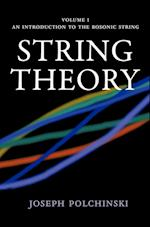 String Theory (Cambridge Monographs on Mathematical Physics, nr. 1)