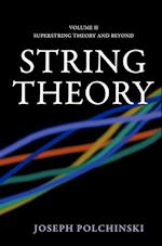 String Theory (Cambridge Monographs on Mathematical Physics)