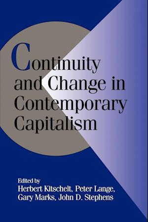 Bog, paperback Continuity and Change in Contemporary Capitalism