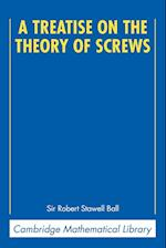 A Treatise on the Theory of Screws af Robert Stawell Ball