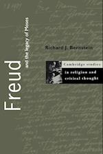 Freud and the Legacy of Moses af Nicholas P Wolterstorff, Wayne Proudfoot, Richard J Bernstein
