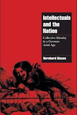 Intellectuals and the Nation af Amos Weisz, Bernhard Giesen, Nicholas Levis
