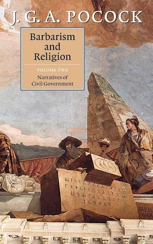 Barbarism and Religion 2 Volume Hardback Set Barbarism and Religion