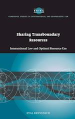 Sharing Transboundary Resources (Cambridge Studies in International And Comparative Law, nr. 23)