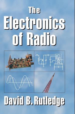 The Electronics of Radio