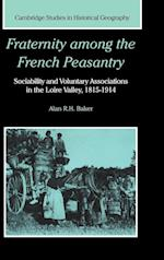 Fraternity among the French Peasantry af Alan Baker
