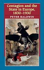 Contagion and the State in Europe, 1830-1930 af Peter Baldwin