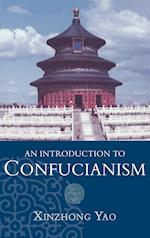 An Introduction to Confucianism (INTRODUCTION TO RELIGION)