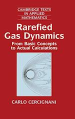 Rarefied Gas Dynamics (Cambridge Texts in Applied Mathematics, nr. 21)