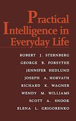 Practical Intelligence in Everyday Life af Robert J Sternberg, Elena Grigorenko, George B Forsythe