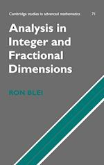 Analysis in Integer and Fractional Dimensions (CAMBRIDGE STUDIES IN ADVANCED MATHEMATICS, nr. 71)